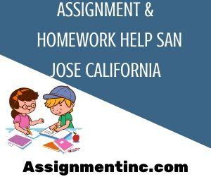 Assignment & Homework Help San Jose California