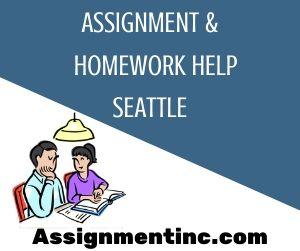 Assignment & Homework Help Seattle