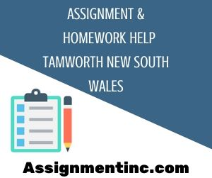 Assignment & Homework Help Tamworth New South Wales