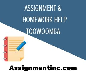 Assignment & Homework Help Toowoomba
