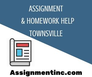 Assignment & Homework Help Townsville