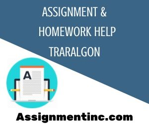 Assignment & Homework Help Traralgon