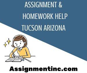 Assignment & Homework Help Tucson Arizona