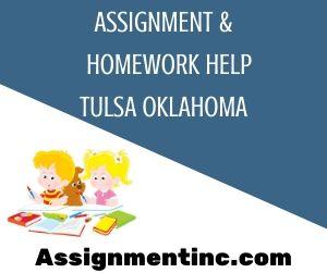 Assignment & Homework Help Tulsa Oklahoma