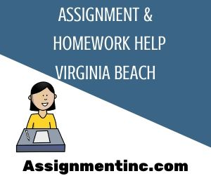 Assignment & Homework Help Virginia Beach