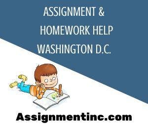 Assignment & Homework Help Washington D C