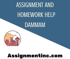 Assignment & Homework Help Dammam