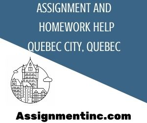 Assignment & Homework Help Quebec City, Quebec