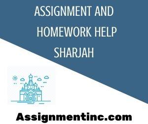 Assignment & Homework Help Sharjah