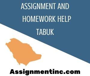 Assignment & Homework Help Tabuk