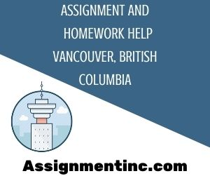 Assignment & Homework Help Vancouver, British Columbia